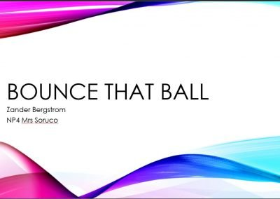 Bounce that ball